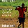 Ishmael Beah: Sutra je novi dan: Sjećanja dječaka ratnika