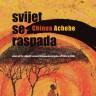 Knjiga dana - Chinua Achebe: Svijet se raspada