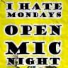 "Nove kvalifikacije open mic večeri ""I hate Mondays"""