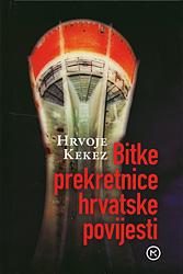 Bitke prekretnice hrvatske povijesti