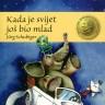 Knjiga dana - Jürg Schubiger: Kada je svijet još bio mlad