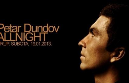 Petar Dundov allnight