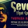 Seven That Spells u Tvornici 19. prosinca