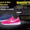 Shooster & Nike predstavljaju novu kolekciju Nike Roshe modela!