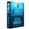 Opasna ljubav - Colleen Hoover