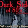 Dark Side of 80's i modna revija Darkly Devotion 25. 3. Route 66