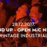 Posljednja ovogodišnja, ali najveća Stand Up - Open Mic večer - 28.12. Vintage Industrial