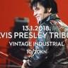 King's birthday - VIB slavi Elvisov 83. rođendan - subota 13.1. Vintage Industrial