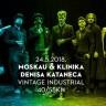 Moskau & Klinika Denisa Kataneca u Vintage Industrialu
