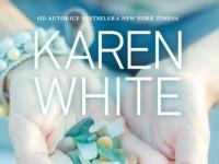 """Uz knjigu """"Zvuk stakla"""" uronit ćete u još jednu nevjerojatnu priču spisateljice Karen White"""