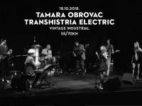 Tamara Obrovac & Transhistria Electric ovog četvrtka u Vintage Industrialu