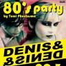 Denis & Denis na velikom 80's Partyju u Boogaloou