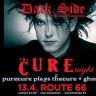 Dark Side The Cure night PureCure + Ghosti