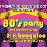 80's party by Tomi Phantasma - nova sezona u Boogaloou