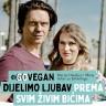 Marija Omaljev i Miraj Grbić promoviraju veganstvo