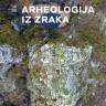 Arheologija iz zraka u Galeriji AMZ