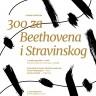 300 za Beethovena i Stravinskog u Lisinskom